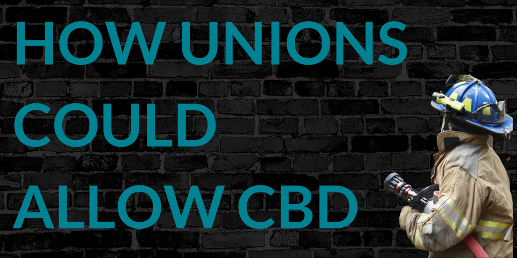 First responder unions to allow CBD use